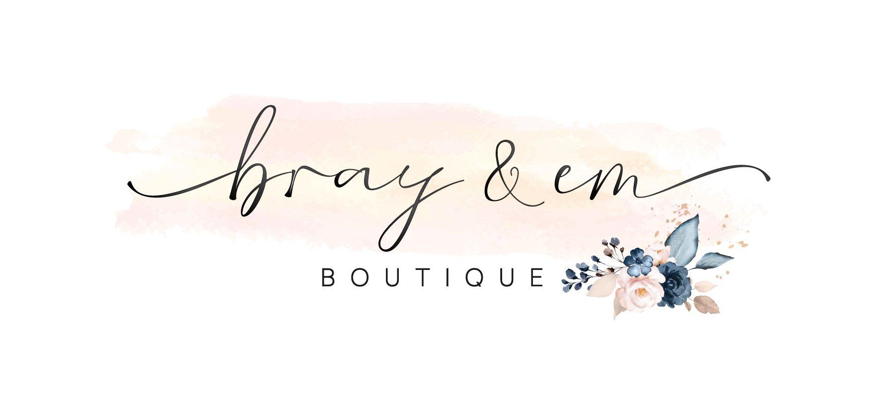 Bray & Em Boutique Logo